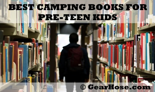 best camping books for pre-teens
