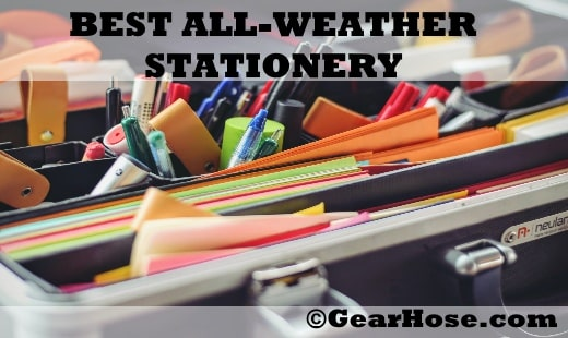 best all-weather stationery