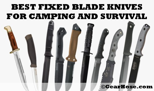 Top 20 Best Fixed Blade Knives For Survival And Camping Updated 2020