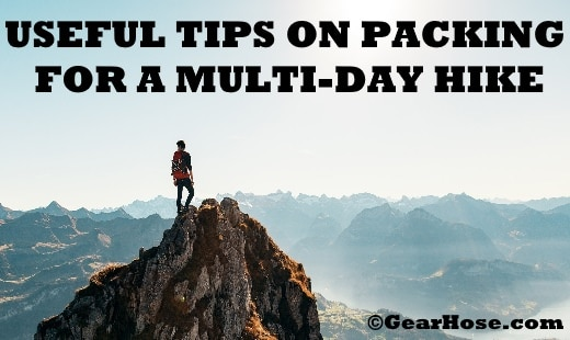 USEFUL TIPS ON PACKING FOR A MULTI-DAY HIKE