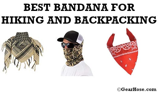 BEST BANDANA FOR HIKING AND BACKPACKING